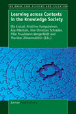 Learning across contexts in the knowledge society